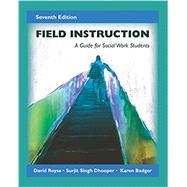 Field Instruction by Royce, David; Dhooper, Surjit Singh; Badger, Karen, 9781478635291