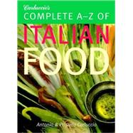 Carluccio's Complete A-Z of Italian Food by Carluccio, Antonio, 9781844005291