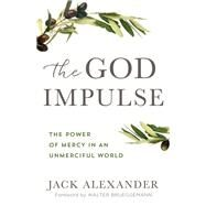 The God Impulse by Alexander, Jack; Brueggemann, Walter, 9780801075292
