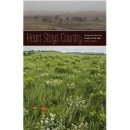 Heart Stays Country by Lantz, Gary, 9781609385293