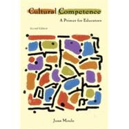 Cultural Competence A Primer for Educators by Moule, Jean, 9780495915294