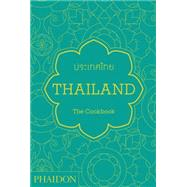 Thailand: The Cookbook by Gabriel, Jean-Pierre, 9780714865294