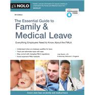 The Essential Guide to Family & Medical Leave by Guerin, Lisa; England, Deborah C., 9781413325294