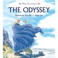 The Odyssey by Sutcliff, Rosemary; Lee, Alan, 9781847805294