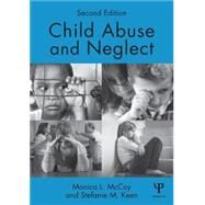 Child Abuse and Neglect: Second Edition by McCoy; Monica, 9781848725294