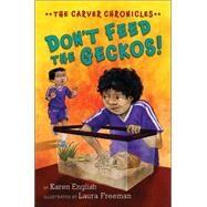 Don't Feed the Geckos! by English, Karen; Freeman, Laura, 9780544575295