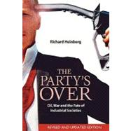 The Party's Over by Heinberg, Richard, 9780865715295