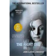 Let the Right One In A Novel by Lindqvist, John Ajvide; Segerberg, Ebba, 9780312355296