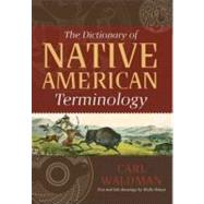 Dictionary of Native American Terminology by Waldman, Carl, 9780785825296
