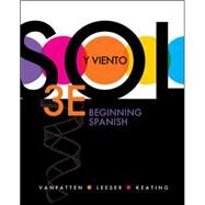 Sol y viento: Beginning Spanish by VanPatten, Bill; Leeser, Michael; Keating, Gregory D., 9780073385297