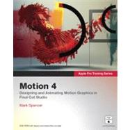 Apple Pro Training Series Motion 4 by Spencer, Mark, 9780321635297