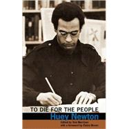 To Die for the People by Newton, Huey, 9780872865297