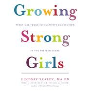 Growing Strong Girls by Sealey, Lindsay; Lapointe, Vanessa, 9781928055297