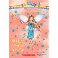The Earth Fairies #6: Milly the River Fairy by Meadows, Daisy, 9780545605298