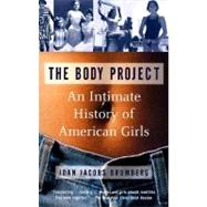 The Body Project by BRUMBERG, JOAN JACOBS, 9780679735298