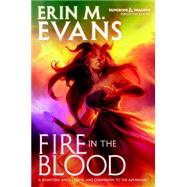 Fire in the Blood by EVANS, ERIN M., 9780786965298