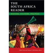 The South Africa Reader: History, Culture, Politics by Crais, Clifton; McClendon, Thomas V., 9780822355298