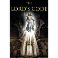 The Lord's Code by Portelli, Angelo, 9781434935298