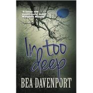 In Too Deep by Davenport, Bea, 9781909395299