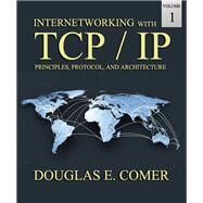 Internetworking with TCP/IP Volume One by Comer, Douglas E., 9780136085300