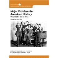 Major Problems in American History, Volume II by Cobbs, Elizabeth; Blum, Edward J.; Gjerde, Jon, 9781305585300