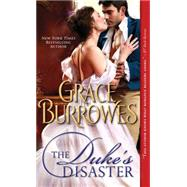 The Duke's Disaster by Burrowes, Grace, 9781492605300