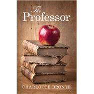 The Professor by Bronte, Charlotte, 9781843915300