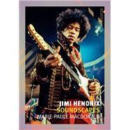 Jimi Hendrix by Macdonald, Marie Paule, 9781780235301