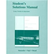 Student Solutions Manual for Introductory Mathematical Analysis for Business, Economics, and the Life and Social Sciences by Haeussler, Ernest F.; Paul, Richard S.; Wood, Richard J., 9780321645302