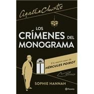 Los crímenes del monograma / The Monogram crimes by Hannah, Sophie; Conde, Claudia, 9786070725302