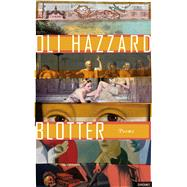 Blotter by Hazzard, Oli, 9781784105303