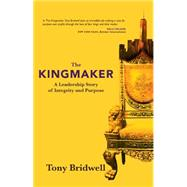 The Kingmaker by Bridwell, Tony, 9781943425303
