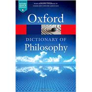 The Oxford Dictionary of Philosophy by Blackburn, Simon, 9780198735304