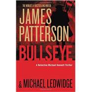 Bullseye by Patterson, James, 9781455585304