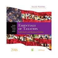 South-western Federal Taxation 2016: Essentials of Taxation: Individuals and Business Entities by Raabe, William A.; Maloney, David M.; Young, James C.; Smith, James E.; Nellen, Annette, 9781305395305