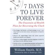 7 Days to Live Forever by SMITH, WILLIAMRUMBERGER, JOHN A. MD, 9781578265305