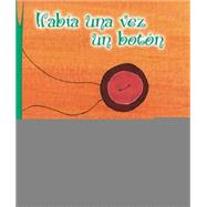 Habia una vez un boton / There Was Once a Button by Fondevila, Fabiana; de Cristoforis, Tania, 9789872565305