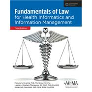 Fundamentals of Law for Health Informatics and Information Management, Third Edition (Product # AB241816) by Laurie Rinehart-Thompson RHIA, CHP, JD, FAHIMA, Rebecca Reynolds RHIA, CHPS, EDD, CHPS, FAHIMA, Melanie Brodnik RHIA, PHD, FAHIMA, 9781584265306