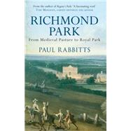 Richmond Park by Rabbitts, Paul, 9781445655307