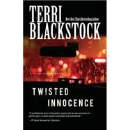Twisted Innocence by Blackstock, Terri, 9781594155307