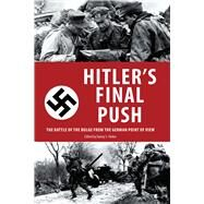Hitler's Final Push by Parker, Danny S., 9781634505307