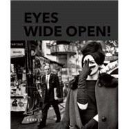 Eyes Wide Open! by Koetzle, Hans-Michael, 9783868285307