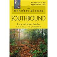 The Barefoot Sisters Southbound by Letcher, Lucy; Letcher, Susan, 9780811735308