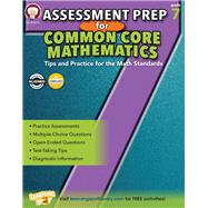 Assessment Prep for Common Core Mathematics Grade 7 by Mace, Karise; Fowler, Stephen; Henderson, Christine; Dieterich, Mary; Anderson, Sarah M., 9781622235308