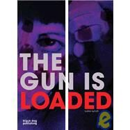 The Gun is Loaded by Lunch, Lydia, 9781906155308