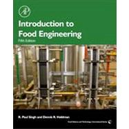 Introduction to Food Engineering by Singh, R. Paul; Heldman, Dennis R., 9780123985309