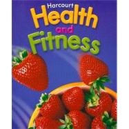 Health & Fitness/Be Active, Grade 6: Harcourt School Publishers Health & Fitness/Be Active by Hsp, 9780153375309