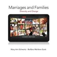 Marriages and Families by Schwartz, Mary Ann A.; Scott, BarBara Marliene, 9780205845309
