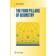 The Four Pillars of Geometry by Stillwell, John, 9780387255309