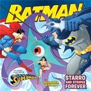 Batman Classic : Starro and Stripes Forever - With Superman and Wonder Woman